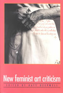 New Feminist Art Criticism: Critical Strategies