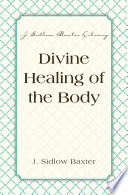 Divine Healing Of The Body