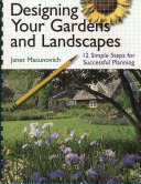 Designing Your Gardens and Landscapes