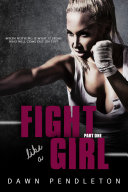 Fight Like A Girl (Part 1)