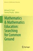 Pdf Mathematics & Mathematics Education: Searching for Common Ground