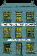 The House that Groaned [Pdf/ePub] eBook