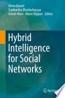 Hybrid Intelligence for Social Networks