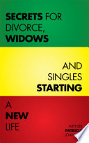 Secrets for Divorce  Widows and Singles Starting a New Life