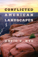 Conflicted American Landscapes
