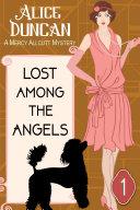 Lost Among the Angels (A Mercy Allcutt Mystery, Book 1) [Pdf/ePub] eBook