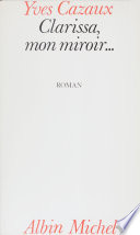 Clarissa, mon miroir Pdf/ePub eBook