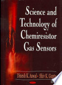 Science and Technology of Chemiresistor Gas Sensors