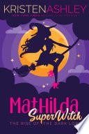 Mathlida  Superwitch Rise of the Dark Lord