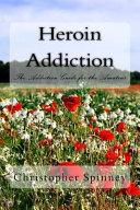 Heroin Addiction Book