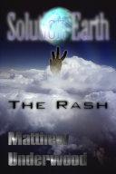 Solution-Earth: The Rash