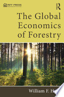 The Global Economics of Forestry Book