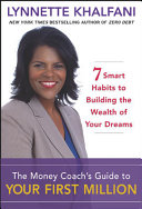 The Money Coach S Guide To Your First Million