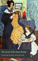 The Novels Of The Sisters Bront Villette By Charlotte Bront