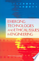 Emerging Technologies and Ethical Issues in Engineering