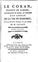Le Coran, traduit de l'arabe, accompagné de notes, et précédé d'un abrégé de la vie de Mahomet