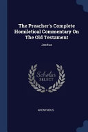 The Preacher S Complete Homiletical Commentary On The Old Testament Joshua