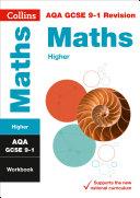 AQA GCSE 9 1 Maths Higher Workbook  For the 2020 Autumn   2021 Summer Exams  Collins GCSE Grade 9 1 Revision