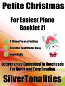 Petite Christmas for Easiest Piano Booklet J1
