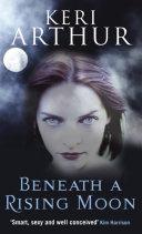 Beneath A Rising Moon [Pdf/ePub] eBook