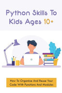 Python Skills To Kids Ages 10