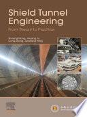 Shield Tunnel Engineering