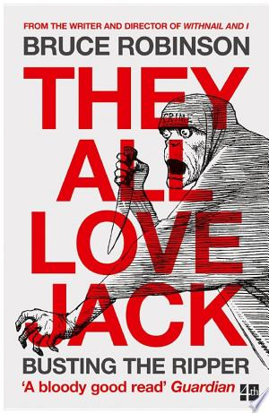 Free Download They All Love Jack: Busting the Ripper PDF - Writers Club