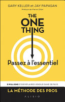 The One Thing : Passez à l'essentiel Pdf/ePub eBook