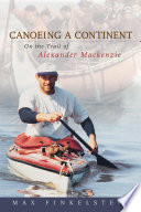 Canoeing a Continent