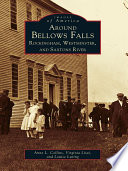 Around Bellows Falls