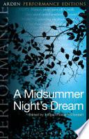 A Midsummer Night s Dream  Arden Performance Editions
