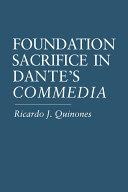 Foundation Sacrifice in Dante s Commedia