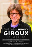 The New Henry Giroux Reader