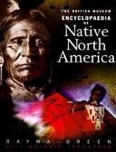 The British Museum Encyclopedia of Native North America Book PDF