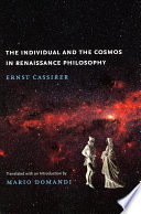 The Individual and the Cosmos in Renaissance Philosophy Book