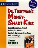 Dr  Tightwad s Money smart Kids