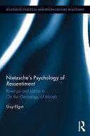 Nietzsche s Psychology of Ressentiment