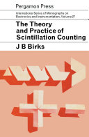 The Theory and Practice of Scintillation Counting Pdf/ePub eBook