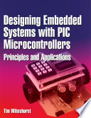 Designing Embedded Systems with PIC Microcontrollers Book