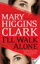 I ll Walk Alone Book