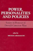 Power, Personalities, and Policies