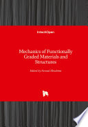 Mechanics of Functionally Graded Materials and Structures