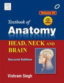 Textbook of Anatomy Head  Neck  and Brain