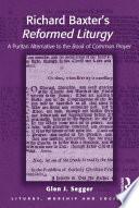 Richard Baxter s Reformed Liturgy