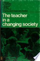 The Teacher in a Changing Society