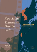 East Asian Transwar Popular Culture