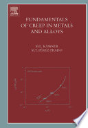 Fundamentals of Creep in Metals and Alloys Book