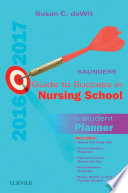 Saunders Guide to Success in Nursing School  2016 2017   E Book Book