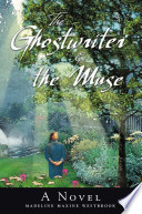 The Ghostwriter & the Muse