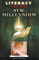 Literacy For The New Millennium Adolescent Literacy
